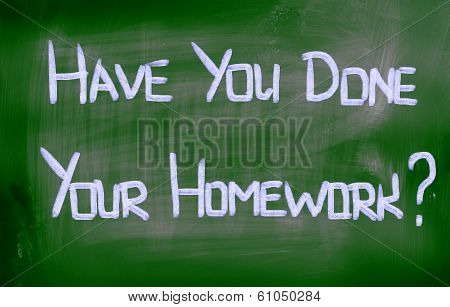 Have You Done Your Homework Concept