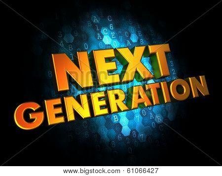 Next Generation Concept on Digital Background.