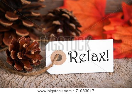 Autumn Label With Relax On It
