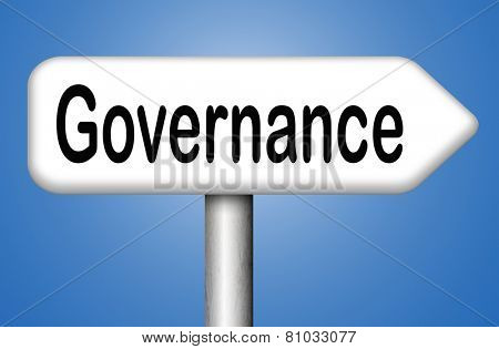 governance decision making good fair and consistent management of a corporate or global project consistent reliability  poster