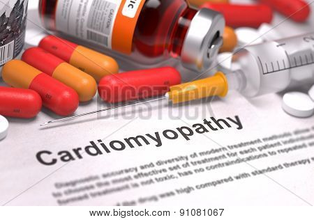 Cardiomyopathy - Printed Diagnosis with Red Pills, Injections and Syringe. Medical Concept with Selective Focus. poster