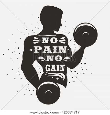 Sport/Fitness typographic poster. No pain no gain. Motivational and inspirational illustration. Lettering. For logo, T-shirt design, banner, stamp, poster, gym, bodybuilding or fitness club.