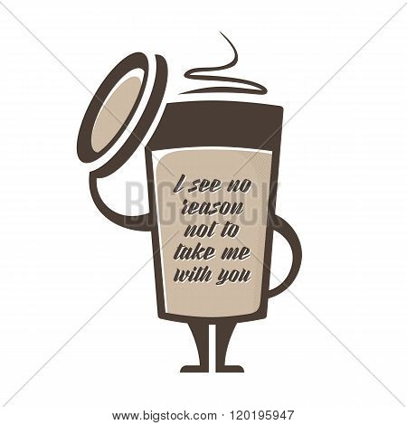 A glass of coffee with them with enticing inscription. Template banner ad for a coffee company.