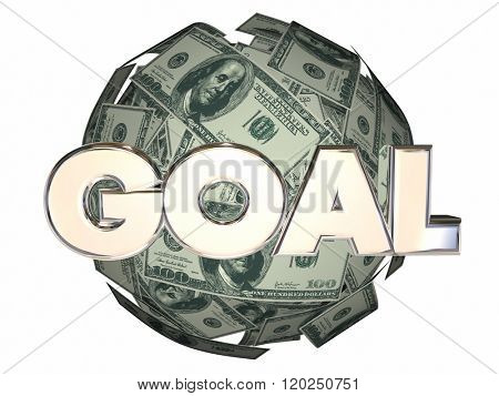 Goal Word Money Income Growth Mission Objective