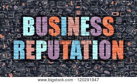 Business Reputation Concept. Multicolor on Dark Brickwall.