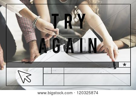 Try Again Encouragement Motivate Retry Creative Concept
