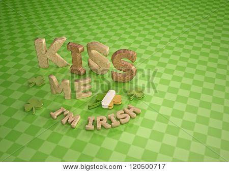 Kiss Me I am Irish.