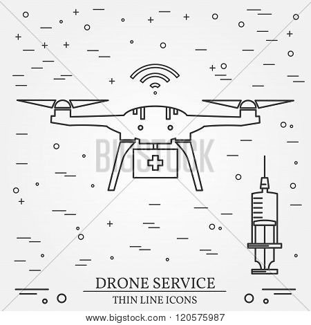 Drone Service. Drone Medical  Service. Thin Line Icons. Vector Illustration.