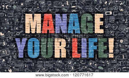 Manage Your Life in Multicolor. Doodle Design.