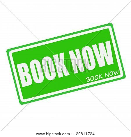 BOOK NOW white stamp text on green