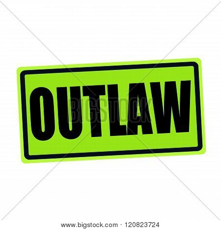 an images of OUTLAW black stamp text on green