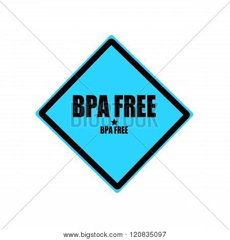 Bpa Free Black Stamp Text On Blue Background