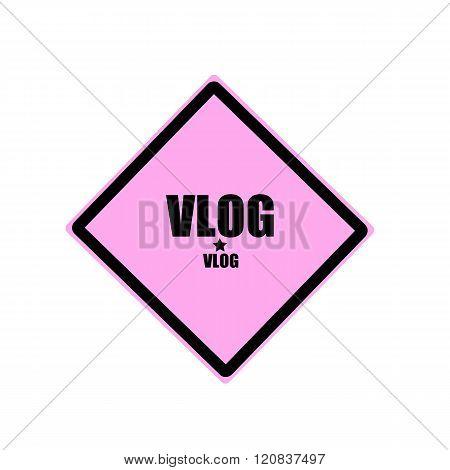 Vlog Black Stamp Text On Pink Background