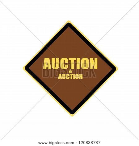 Auction Yellow Stamp Text On Brown Background