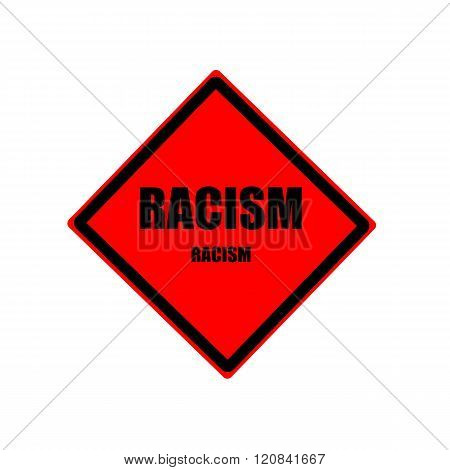 Racism Black Stamp Text On Red Background