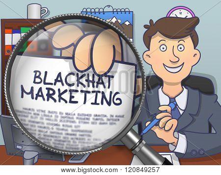 Blackhat Marketing through Magnifier. Doodle Concept.