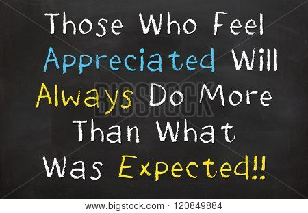 Those Who Feel Appreciated Will Always Do More
