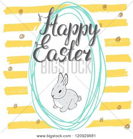 Happy Easter Hand Drawn Greeting Card With Lettering And Sketched Doodle Elements Cute Rabbit In Eas