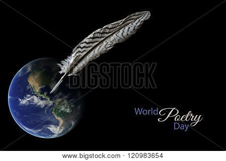 Feather Standing On A Blurred Earth Globe Against A Black Background, Sample Text  World Poetry Day,