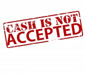 Rubber stamp with text cash is not accepted inside vector illustration poster