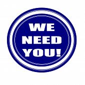 We need you white stamp text on blueblack poster