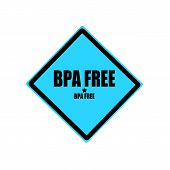 BPA FREE black stamp text on blue background poster