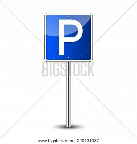 Parking road sign blank. Parking place for car. Road sign regulation.  Guidepost metal pole Vector illustration
