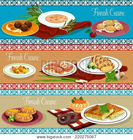 Finnish cuisine dinner of restaurant menu banner. Salmon steak with fish and rice pie, vegetable fish soup, meatball with mashed potato, seafood cream soup with cabbage casserole and potato dumplings