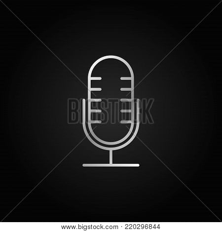 Mic vector silver line icon. Retro microphone concept symbol or design element in thin line style on dark background