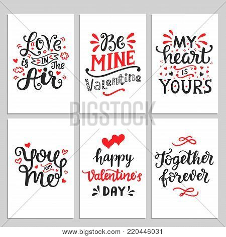 Happy Valentines Day typography set with hand drawn lettering. Vector calligraphy for greeting cards, posters and planner stickers. Love is in the Air, Together Forever, You and Me, My Heart Is Yours.