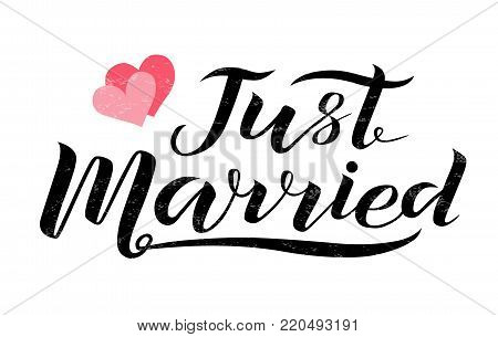 Hand drawn Just married black lettering text with hearts on white background, vector illustration. Just married for invitation, banner, logo and postcard. Wedding phrase. Just married calligraphy.