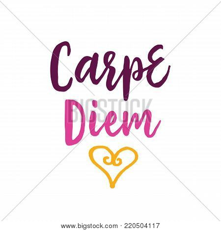 Carpe diem lettering with heart. Calligraphic inscription can be used for greeting cards, festive design, posters, banners.