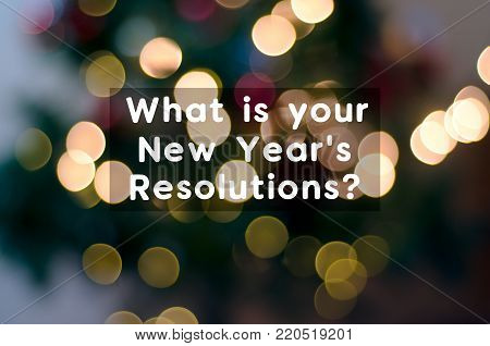 Text - What is your New Year's Resolutions