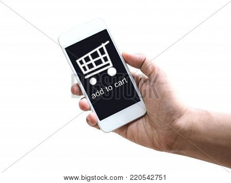 online shopping and e-commerce on internet concept. Hand holding mobile phone with cart symbol on screen display isolated on white background.