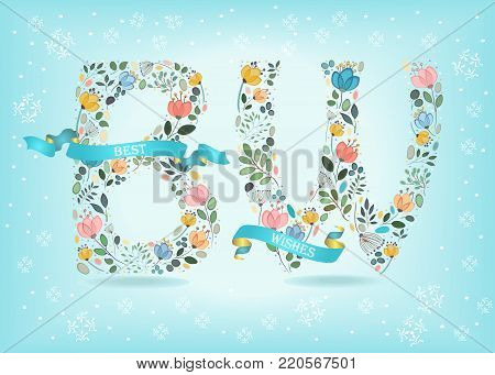 Best Wishes. Floral letters - B and W. Blue ribbons with golden back and white texts. Graceful watercolor flowers and plants. Blue background with white snowflakes. Illustration