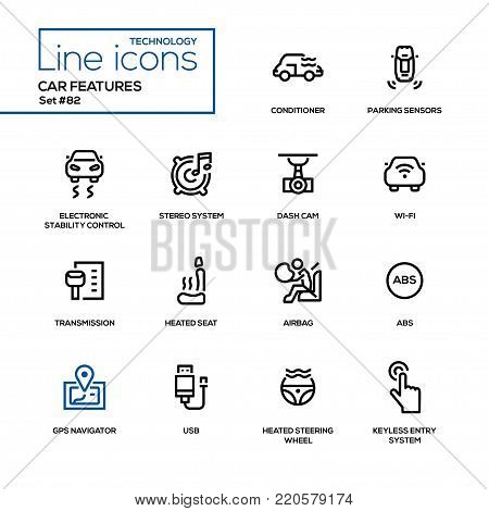 Car features - line design icons set. Conditioner, parking sensors, electronic stability control, stereo system, dash cam, wi-fi, transmission, heated seat, airbag, abs, gps navigator, steering wheel, usb, keyless entry
