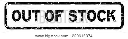 Grunge black out of stock square rubber seal stamp on white background