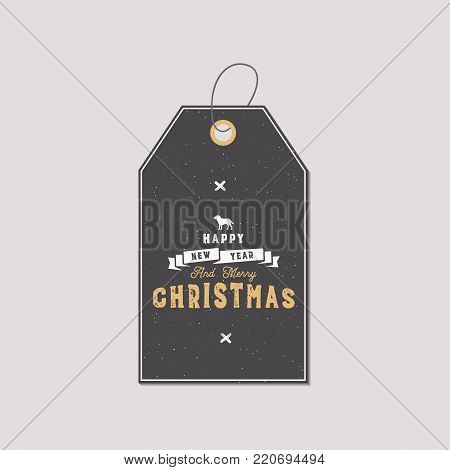Christmas gift tag. Typography quote design. Happy new year and Merry Christmas. Holidays sign with dog symbol. Inspirational print for t shirts, mugs, decorations, costumes. Stock vector isolated.