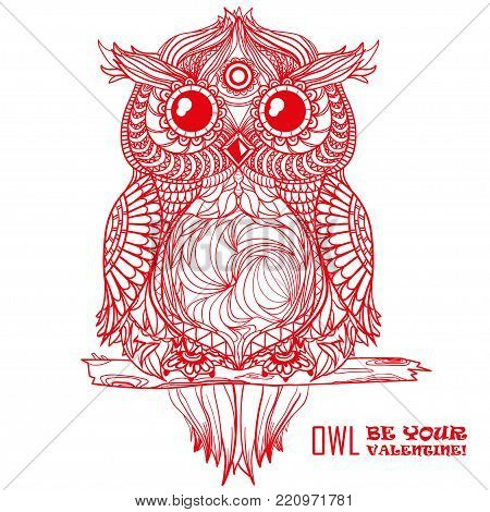 Owl be your valentine! Design Zentangle. Detailed hand drawn vintage owl with abstract patterns on isolation background. Zen art. Owl sits on tree branch. Graphic design.