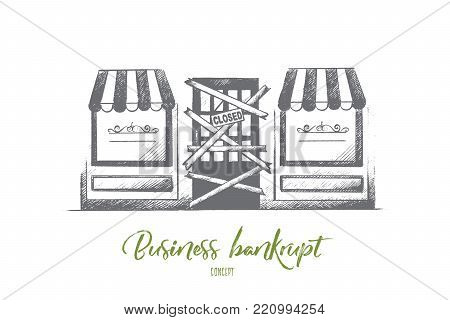 Business bankrupt concept. Hand drawn closed sign hanging in a shop window. Troubles in business isolated vector illustration.