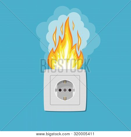 Socket In Fire. Electric Circuit Broken. Overload Electrical Connection. Flame Plug. Vector Illustra