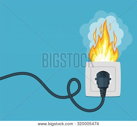 Fire Wiring. Socket And Plug On Fire From Overload. Electrical Safety Concept. Short Circuit Electri