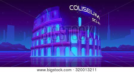 Neon Coliseum On Retro Sci-fi Glowing Background In Futuristic Synth Retro Wave Style. Famous Italia