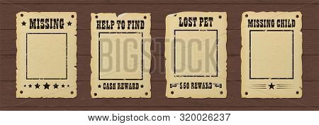Vintage Retro Ripped Missing Poster. Wild West Bounty Brochure Nailed To A Wooden Wall.