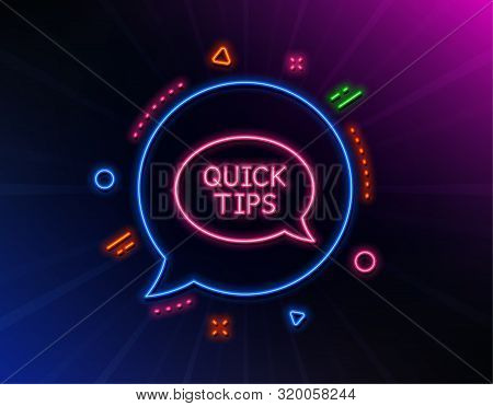 Quick Tips Line Icon. Neon Laser Lights. Helpful Tricks Speech Bubble Sign. Glow Laser Speech Bubble