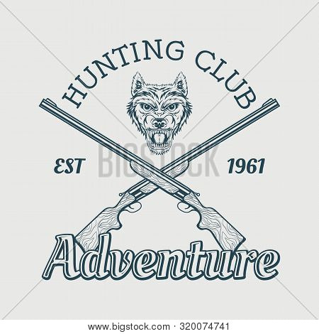 Black And White Emblem For Hunting Club Wolf Head And Guns.