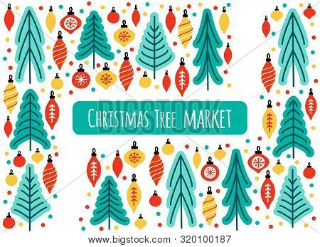 Cute Scandinavian Christmas Tree Market Background With Hand Drawn Fir Trees And Christmas Balls