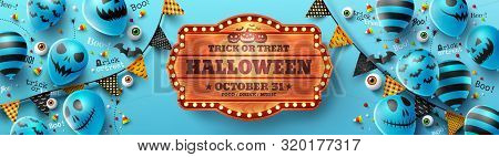 Happy Halloween Trick Or Treat Poster With Halloween Ghost Balloons.scary Air Balloons And Halloween
