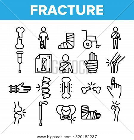 Collection Fracture Elements Vector Sign Icons Set Thin Line. Gypsum Foot And Hand Arm Crutch, Bones