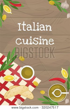 Poster With Italian Cuisine. Slices Of Ciabatta And Lemon, Chili, Olive Oil And Olives, Olive Branch